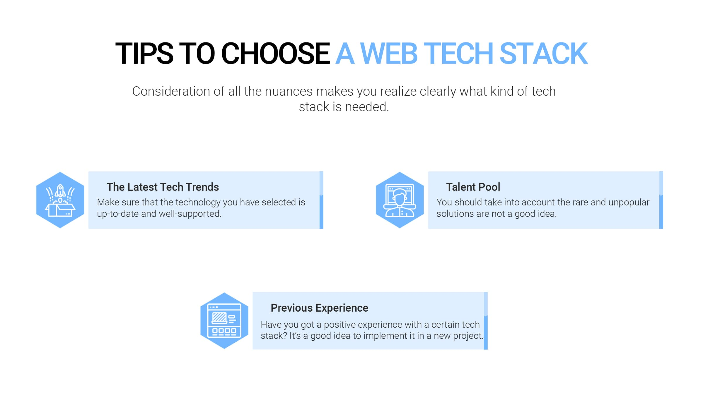 Tips when choosing the right technology stack