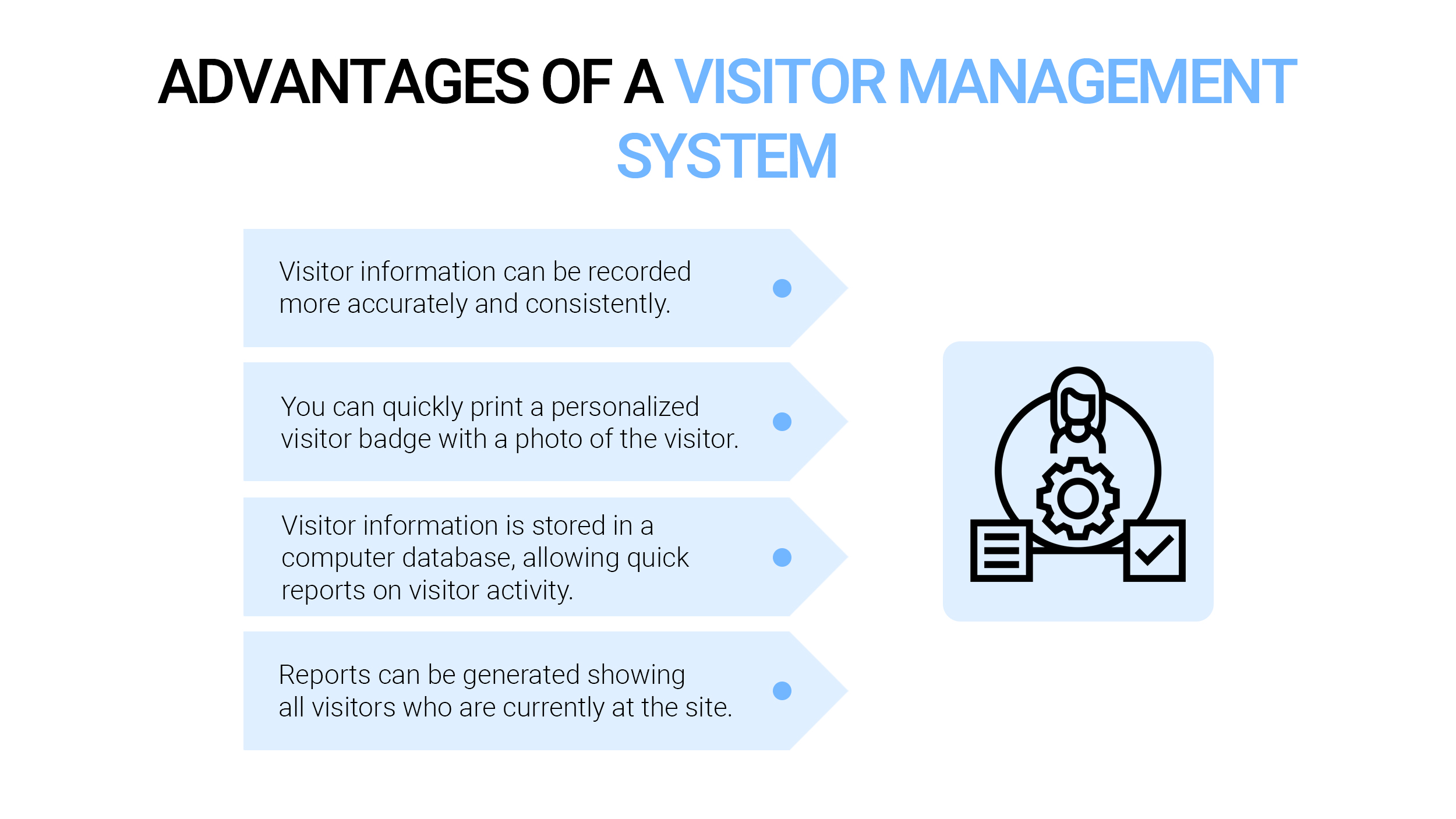 Advantages of a visitor management system